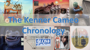 The_Kenner_Cameo_Chronology