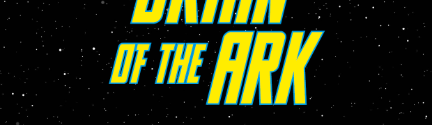 Star Wars: Brain of the Ark Begins!