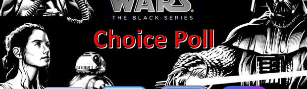 Hasbro's Star Wars Fan's Choice Poll 2016