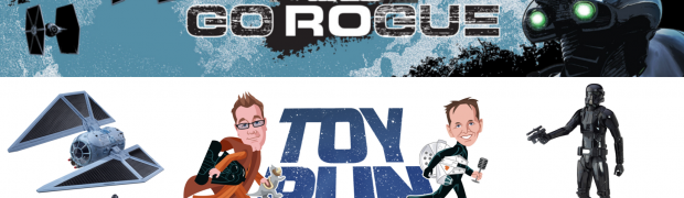TOY RUN Episode 26: Let's Go Rogue!