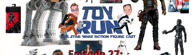 TOY RUN Episode 27: Let's Go Rogue Part 2