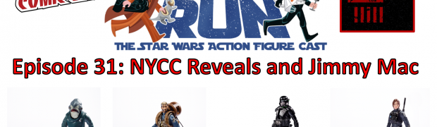 TOY RUN Episode 31: NYCC Reveals and Jimmy Mac