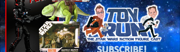 TOY RUN Episode 64 - Creatures In the Star Wars Action Figure Line