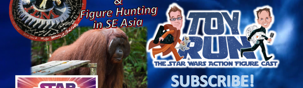 TOY RUN Episode 65 - 40th ILM Reunion & Hunting SW Collectibles in SE Asia with Gus Lopez