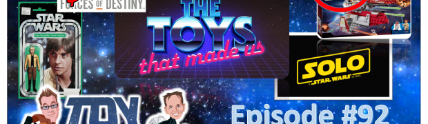 TOY RUN Episode #92: Catching Up with Star Wars Action Figure News!
