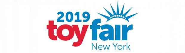 Toy Fair 2019 Coverage