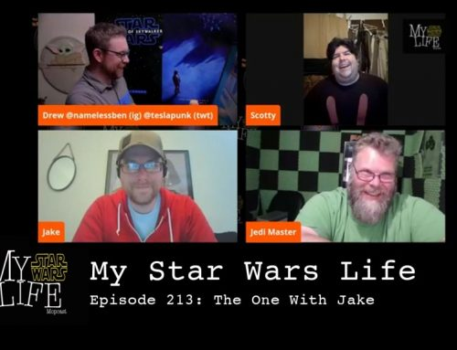 My Star Wars Life Episode 213: The One with Jake