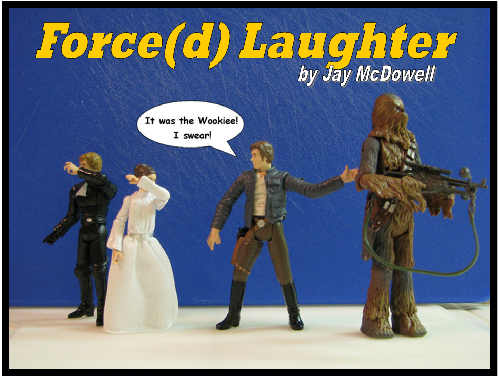 """A Little Sunday Morning """"Force(d) Laughter"""""""