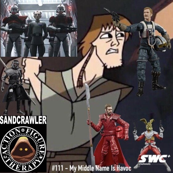 The Sandcrawler Podcast Episode #111 – My Middle Name is Havoc