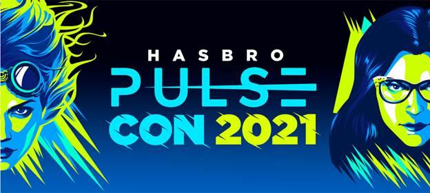 Hasbro Pulse Con 2021